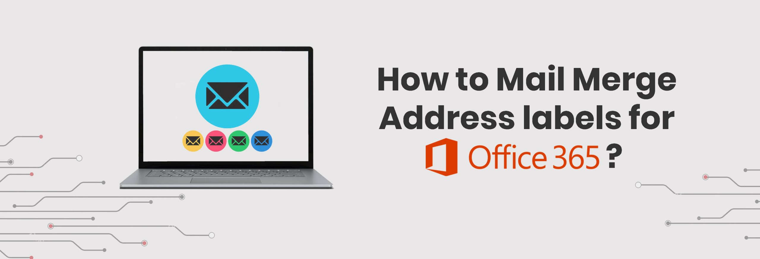 How to Mail Merge Address Labels for Office 365