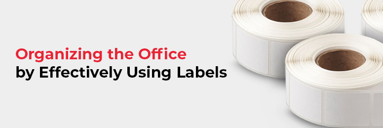 Organizing the Office by Effectively Using Labels