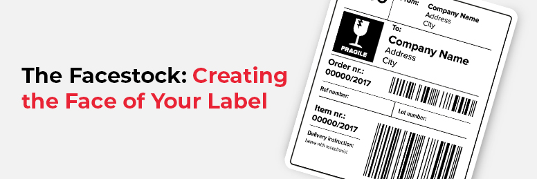 The Facestock: Creating the Face of Your Label