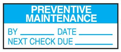A preventive maintenance label