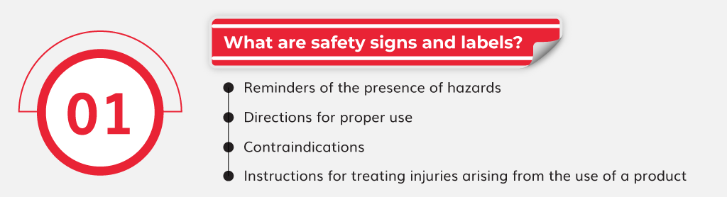 What are safety signs and labels?