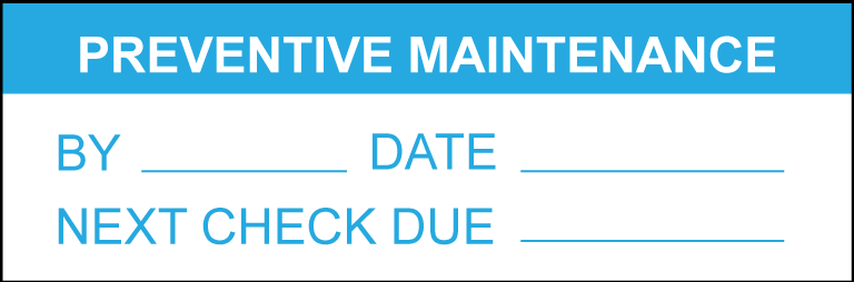 preventive maintenance label
